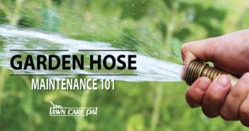 Garden Hose Maintenance 101
