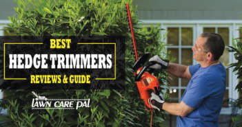 Best Hedge Trimmers- Review and Guide 2017