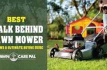 Best Walk Behind Lawn Mower 2017- Reviews and Ultimate Buying Guide